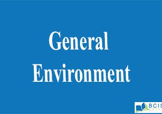 General Environment || The nature of management || Bcis notes