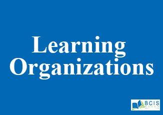 Learning Organizations || Organizational Change and Development
