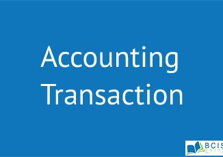 Accounting Transaction || The Basic for Recording Transactions