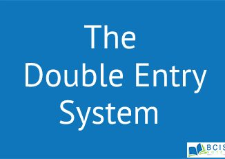 The Double Entry System || Processing and Recording Business Transactions