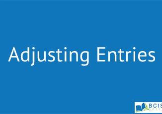 Adjusting Entries || Accrual Accounting and Adjustments