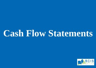 Cash Flow Statements || Preparation of Financial Statements