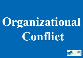 Organizational Conflict    Organizational Conflict and Stress    OB