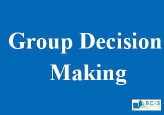 Group Decision making    Group Dynamics    Organization Behavior