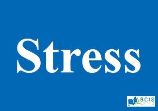 Stress    Organizational Conflict and Stress    Organizational Behavior