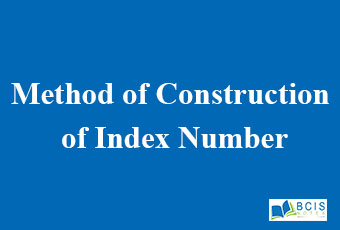 Method of Construction of Index Number || Data Analysis and Modeling || Bcis Notes