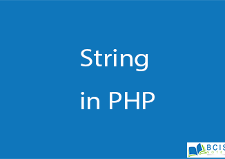 String in PHP || Server Side Scripting || BCIS Notes