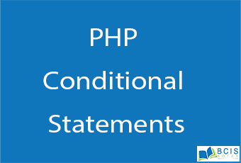 PHP Conditional Statements    Server Side Scripting    BCIS Notes
