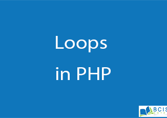 Types of Loops in PHP || Server Side Scripting || BCIS Notes