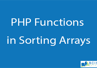 PHP Functions in Sorting Arrays || Server Side Scripting || BCIS Notes