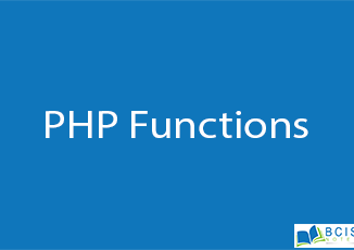 PHP Functions || Server Side Scripting || BCIS Notes