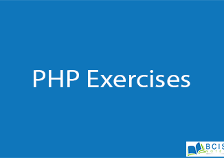 PHP Exercises || Server Side Scripting || BCIS Notes