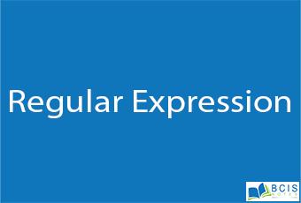 Regular Expression || Server Side Scripting || BCIS Notes