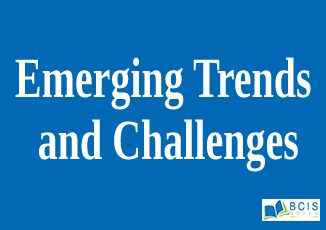 Emerging Trends and Challenges
