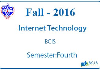 Internet Technology (Web Programming) || Fall , 2016 || Pokhara University|| BCIS