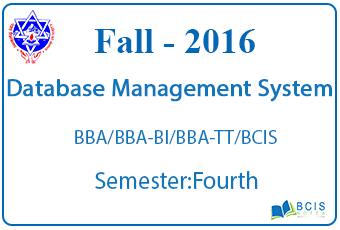 Database Management System || Fall,2016 || Pokhara University || BCIS