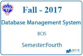 Database Management System    Fall, 2017    Pokhara University    BCIS