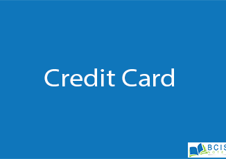 Credit Card || Electronic Payment || BCIS Notes