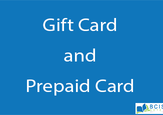 Gift and Prepaid Card || Electronic Payment || BCIS Notes