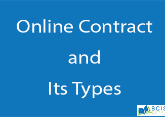 Online Contract and its types || Legal Issues || BCIS Notes