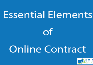 Essential Elements of Online Contract || Legal Issues || BCIS Notes