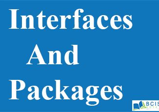 Interfaces and Packages || Inheritance, Interfaces and Packages || Bcis Notes