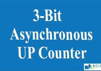 3-Bit Asynchronous UP Counter || Registers and Counters || Bcis Notes
