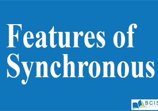 Features of Synchronous || Register and Counters || Bcis Notes