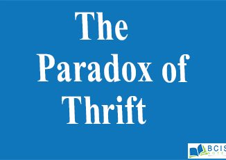 Paradox of Thrift || Consumption Function and Saving Function || Bcis Notes