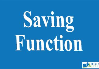 Saving Function || Consumption Function and Saving Function || Bcis Notes
