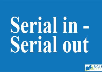 Serial In - Serial Out || Registers and Counters || Bcis Notes