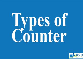 Types Of Counter || Registers and Counters || Bcis Notes