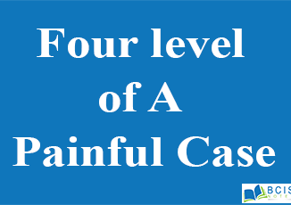 Four level of A Painful Case