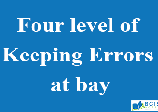 Four level of Keeping Errors at bay