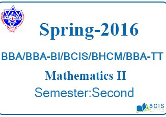 Spring 2016 Business Mathematics