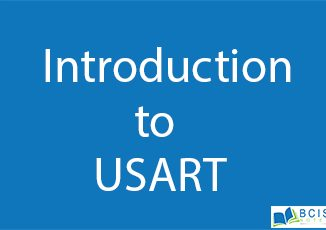 Introduction to USART || Basic I/O Interfacing || Bcis Notes