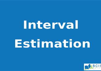 Interval Estimation || Estimation & Hypothesis || Bcis Notes