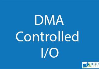 DMA Controlled I/O || Basic I/O Interfacing || Bcis Notes