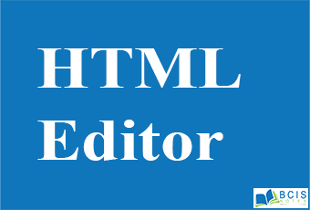 HTML Editor || Bcis Notes