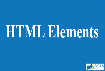 HTML Elements    Bcis Notes