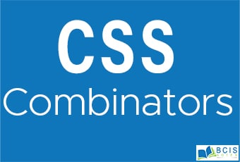 CSS Combinators || Bcis Notes
