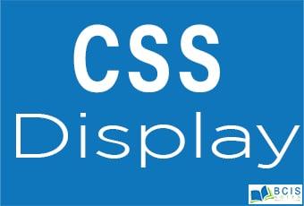 CSS Display || Bcis Notes