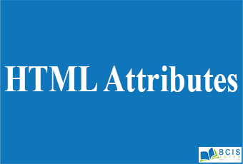 HTML Attributes    Bcis Notes