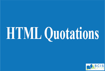 HTML Quotations    Bcis Notes