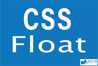 CSS Float || Bcis Notes