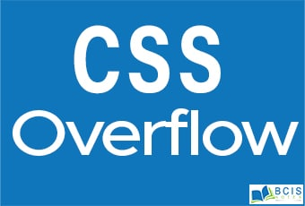 CSS Overflow    Bcis Notes